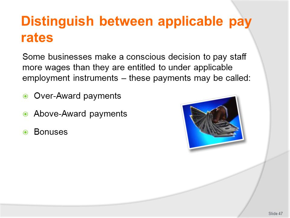 Distinguish between applicable pay rates