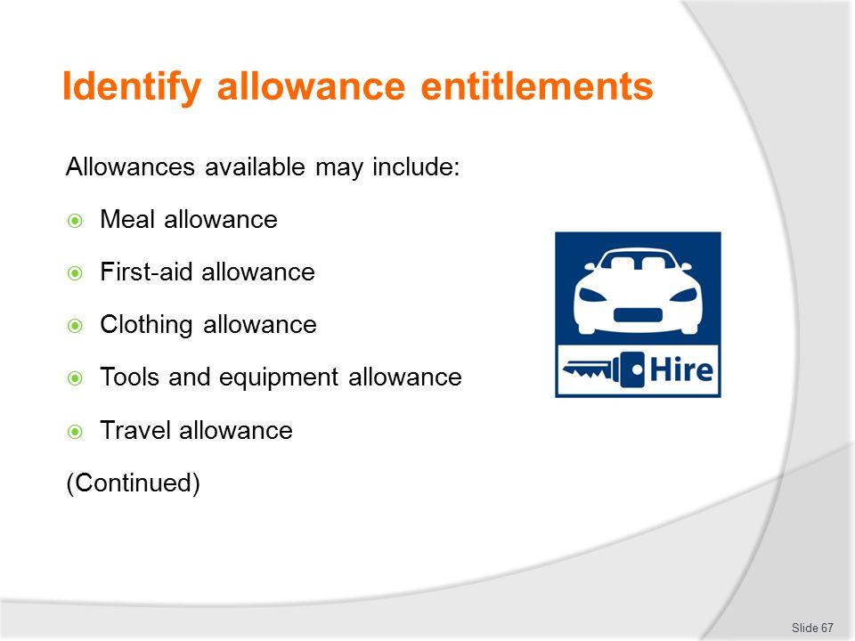 Identify allowance entitlements