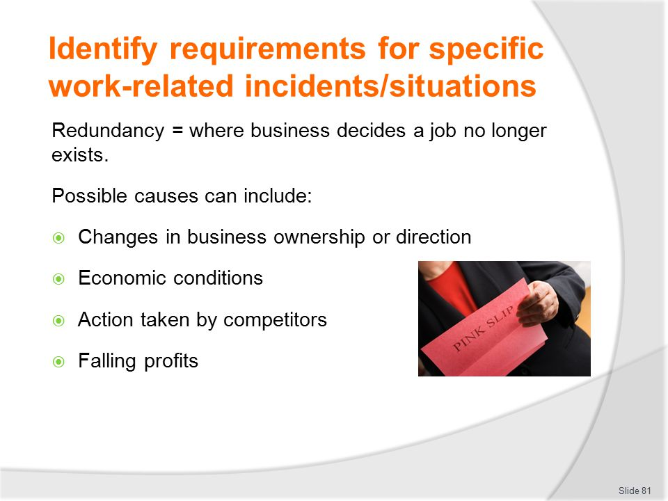 Identify requirements for specific work-related incidents/situations