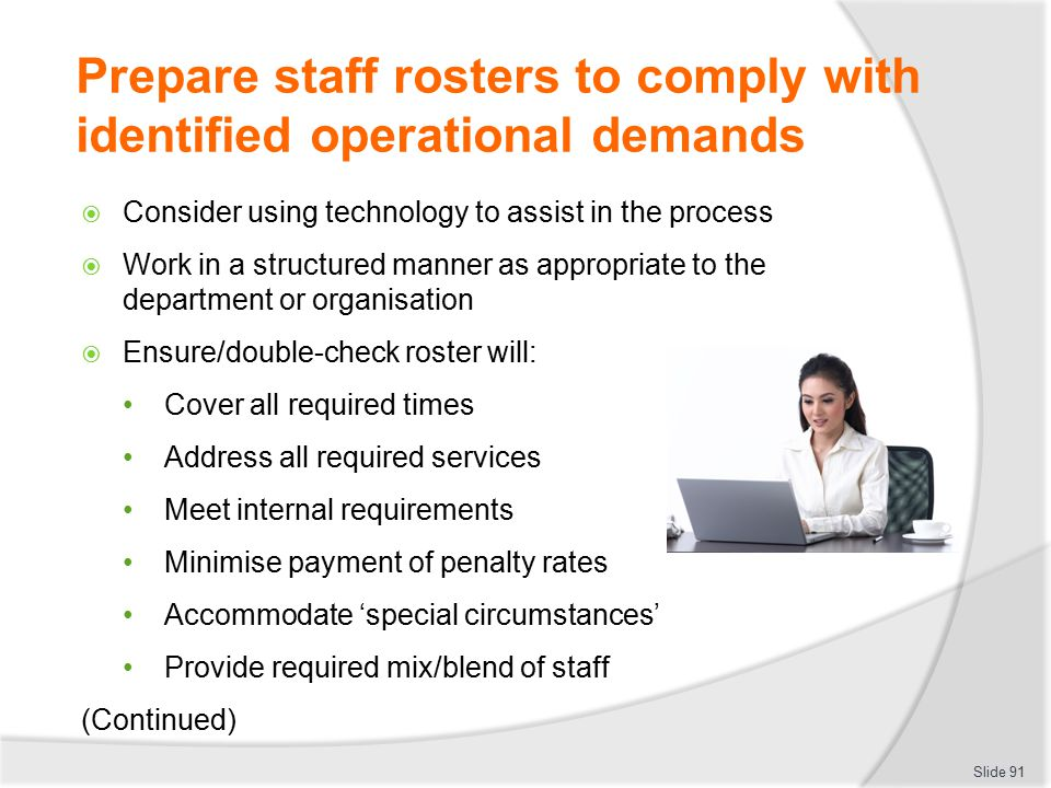 Prepare staff rosters to comply with identified operational demands