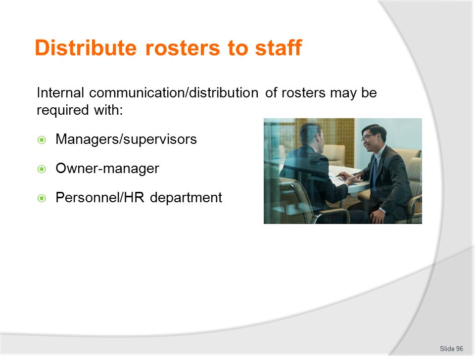 Distribute rosters to staff