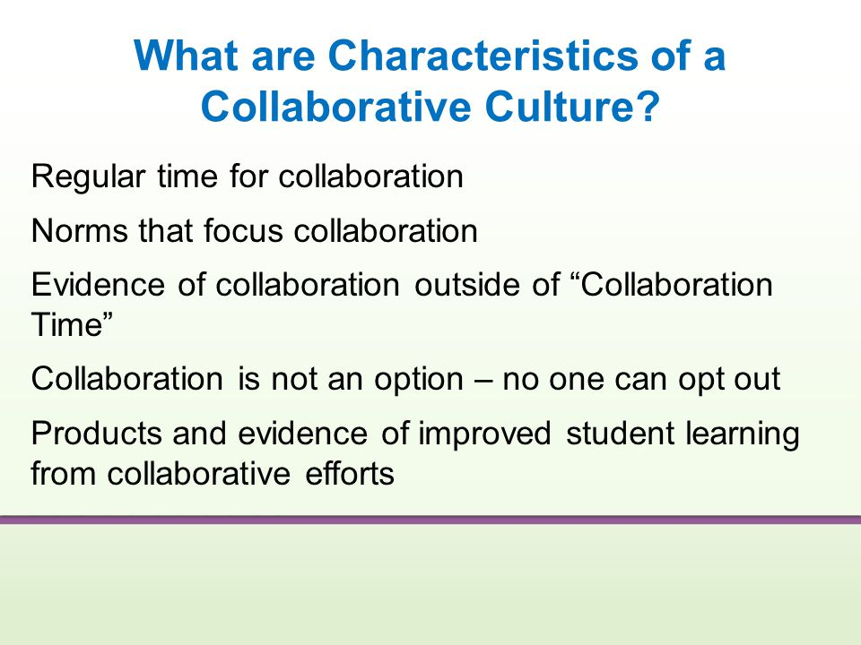 What are Characteristics of a Collaborative Culture
