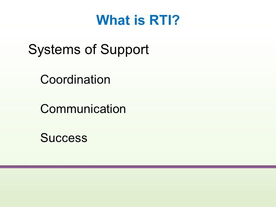 What is RTI Systems of Support Coordination Communication Success