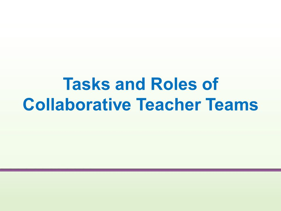 Tasks and Roles of Collaborative Teacher Teams