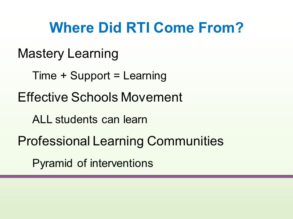 Where Did RTI Come From Mastery Learning Effective Schools Movement