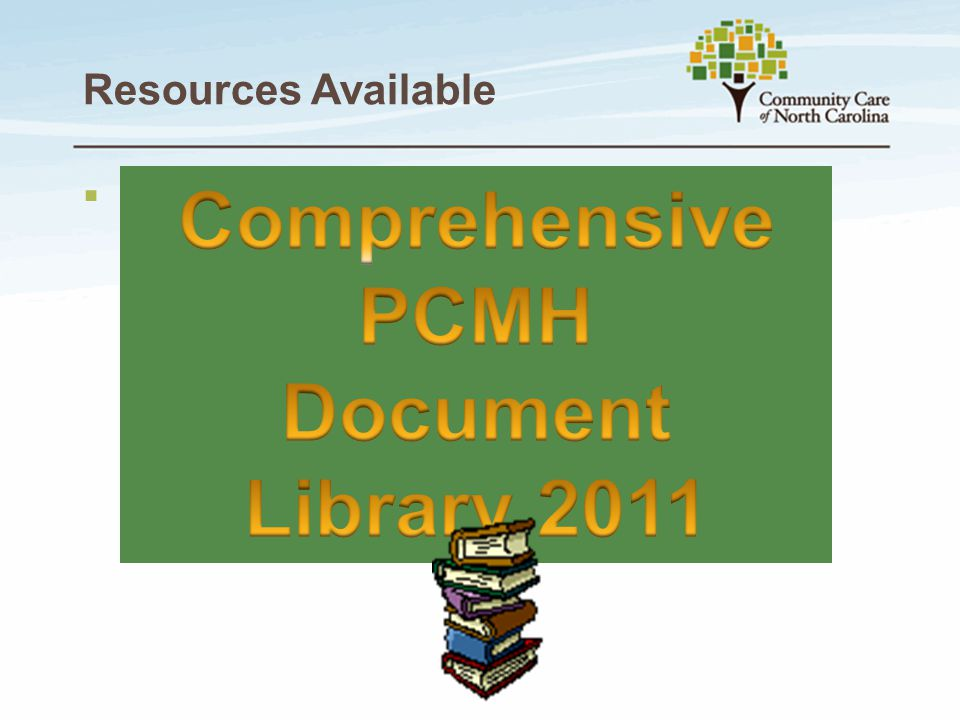Comprehensive PCMH Document Library 2011