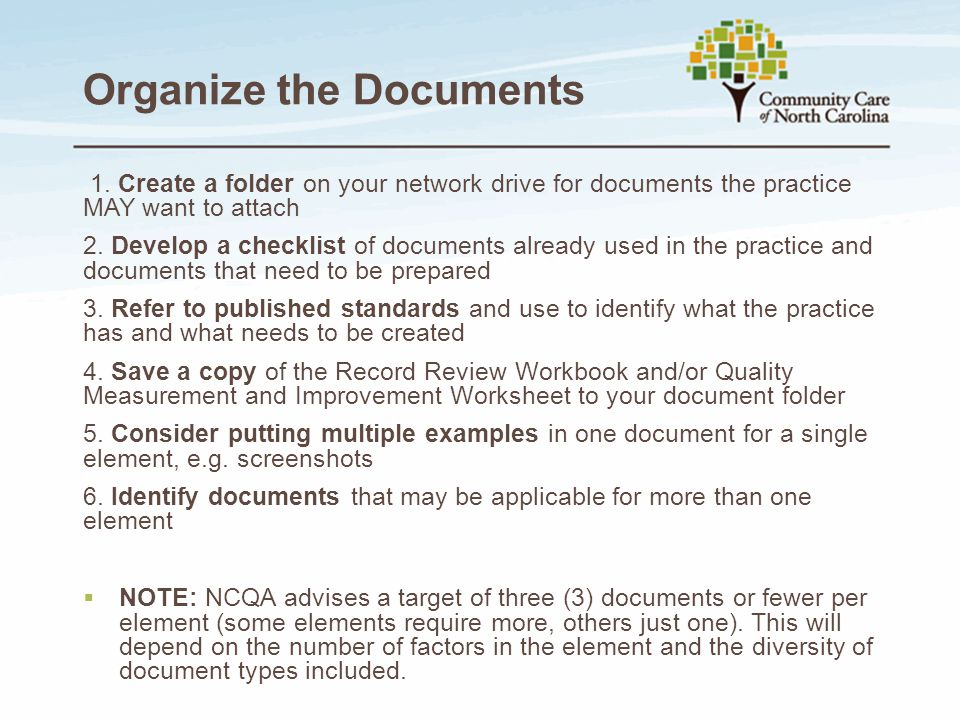 Organize the Documents
