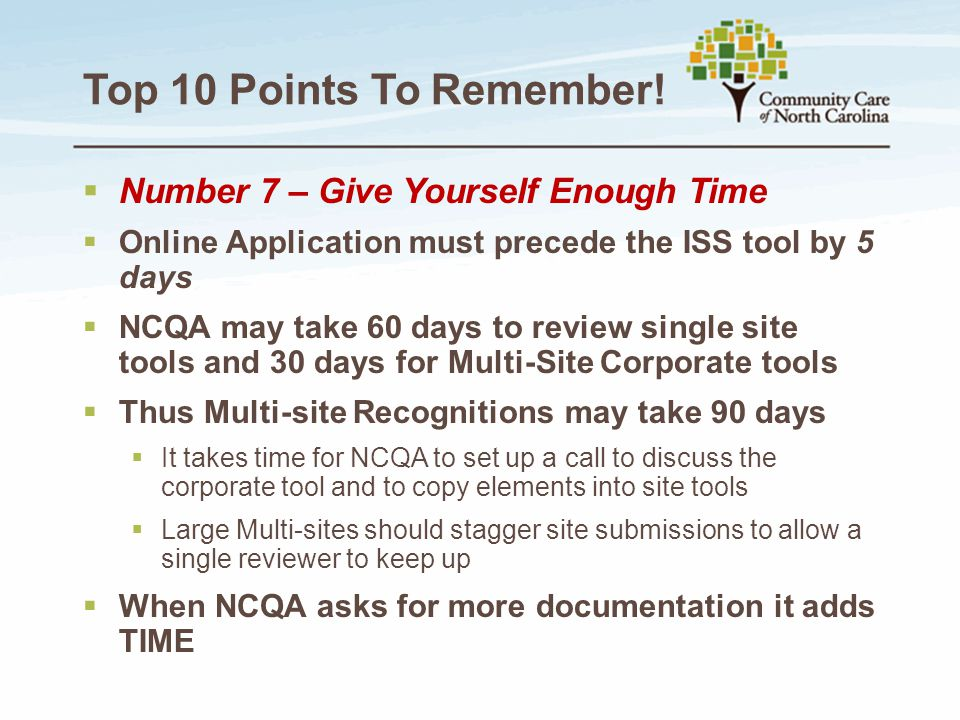 Top 10 Points To Remember! Number 7 – Give Yourself Enough Time