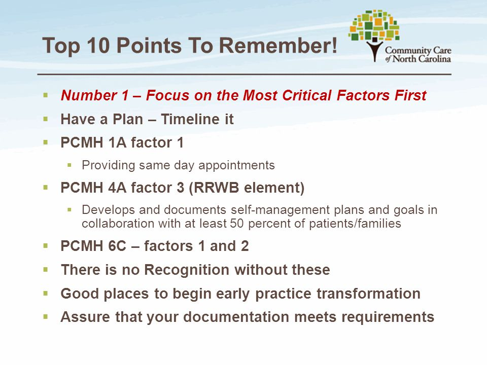 Top 10 Points To Remember! Number 1 – Focus on the Most Critical Factors First. Have a Plan – Timeline it.