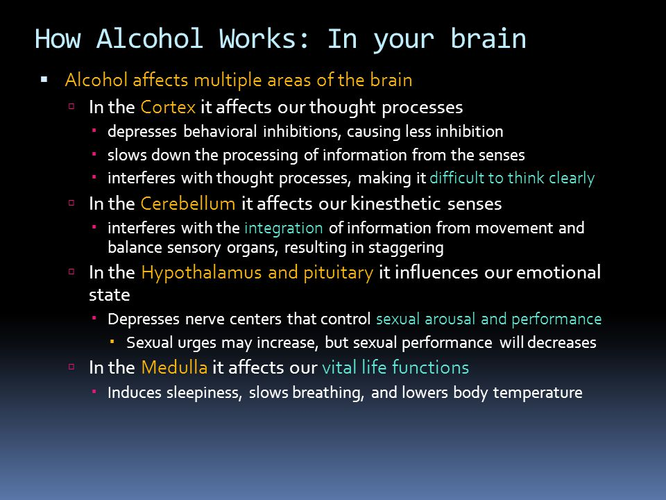 How Alcohol Works: In your brain