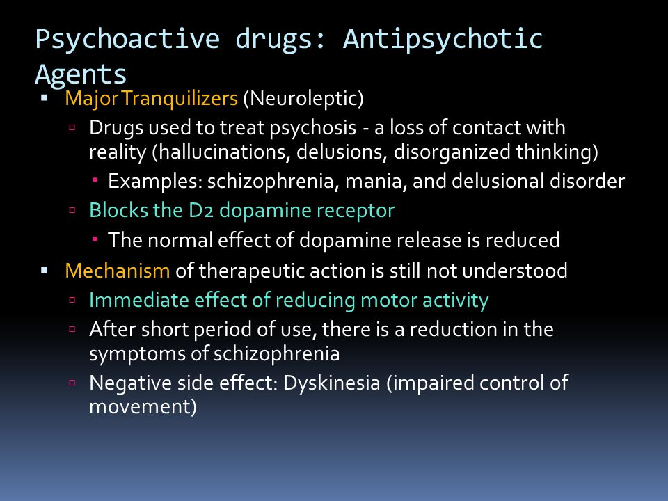 Psychoactive drugs: Antipsychotic Agents