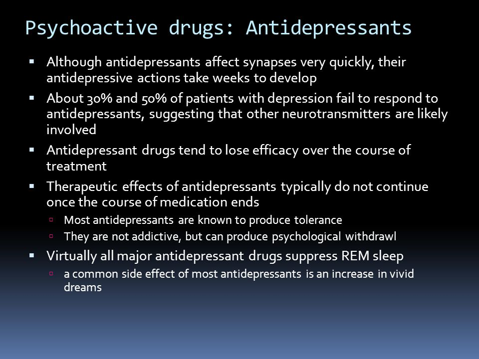 Psychoactive drugs: Antidepressants