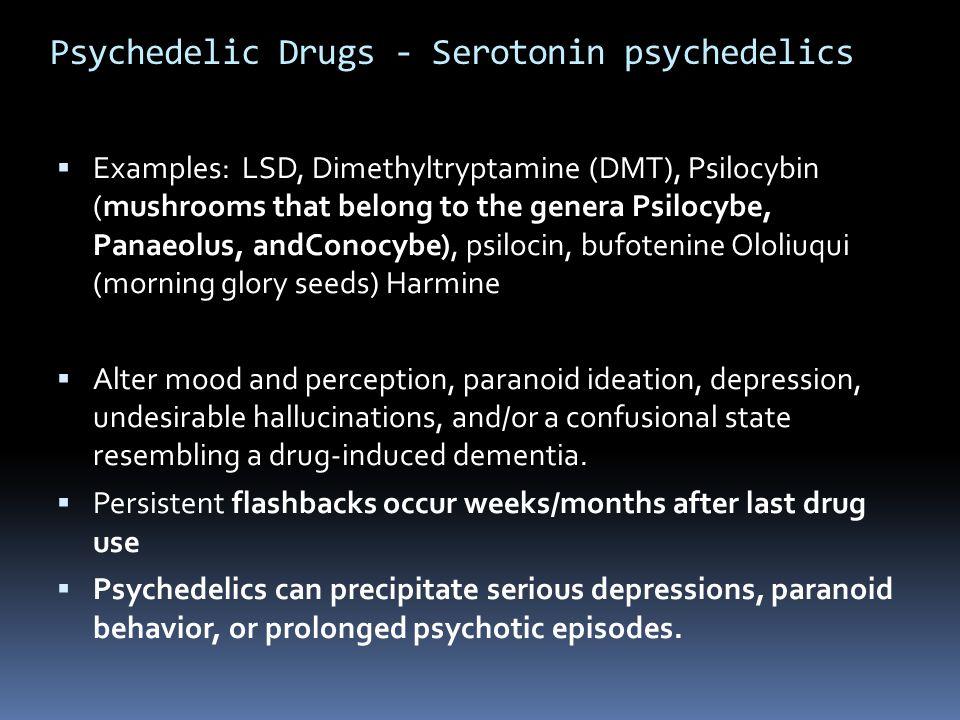 Psychedelic Drugs - Serotonin psychedelics