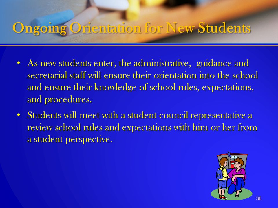 Ongoing Orientation for New Students