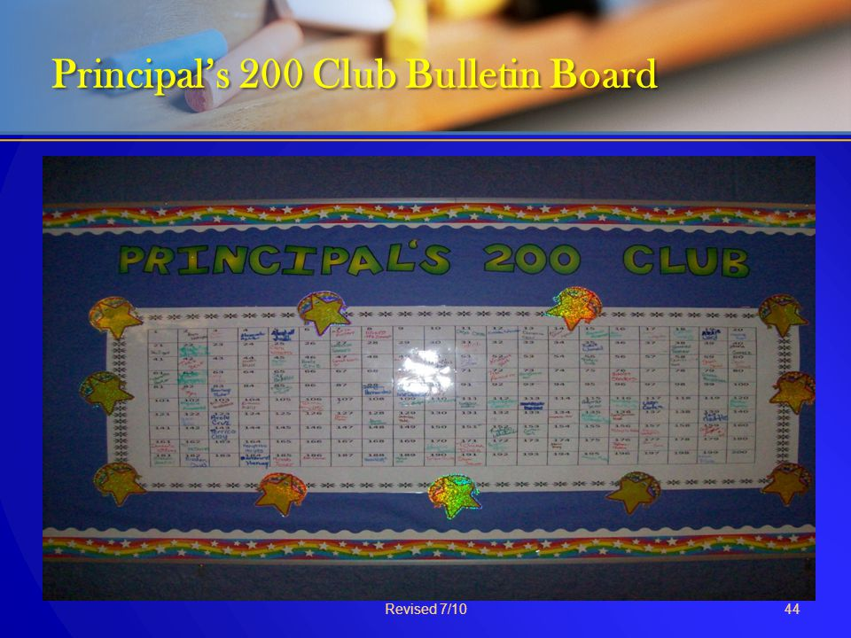 Principal's 200 Club Bulletin Board