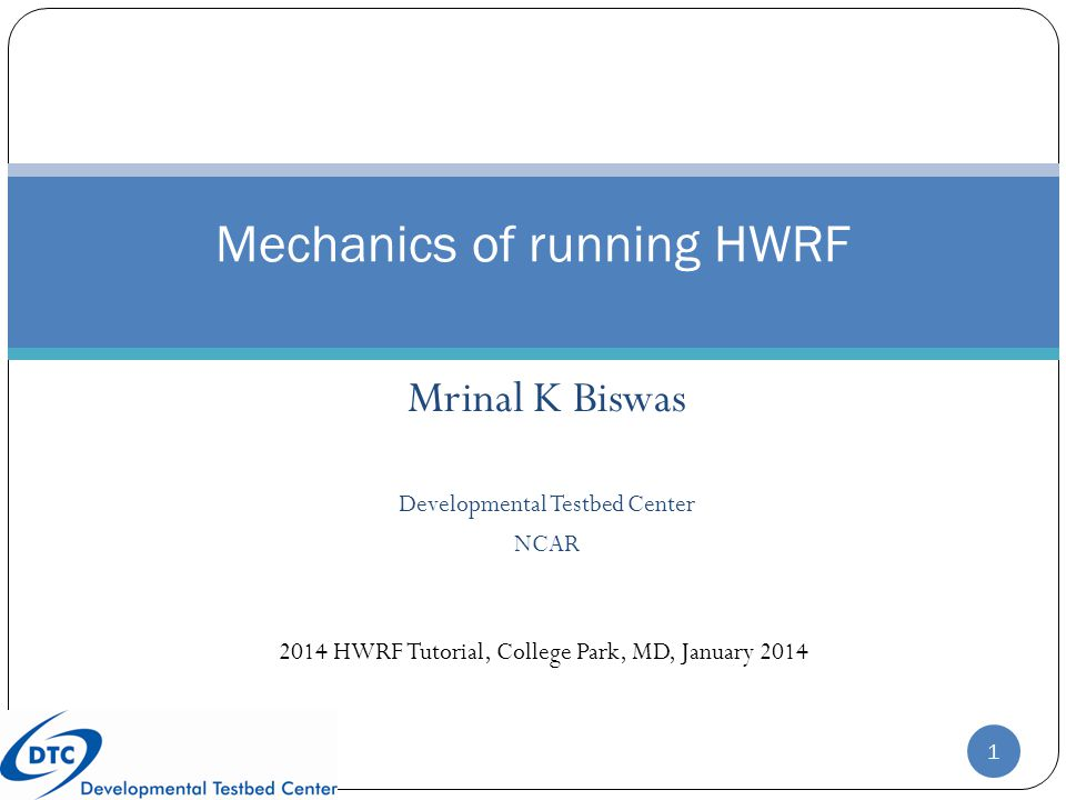 Mechanics of running HWRF