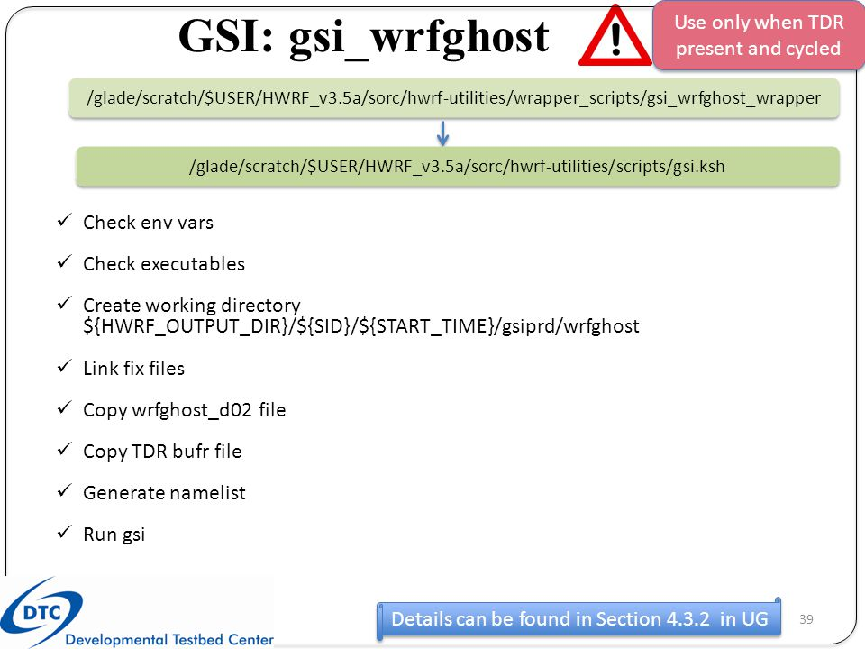 GSI: gsi_wrfghost Use only when TDR present and cycled Check env vars
