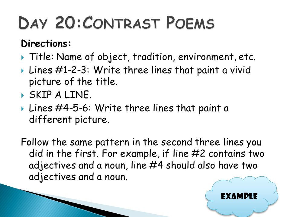 Day 20:Contrast Poems Directions: