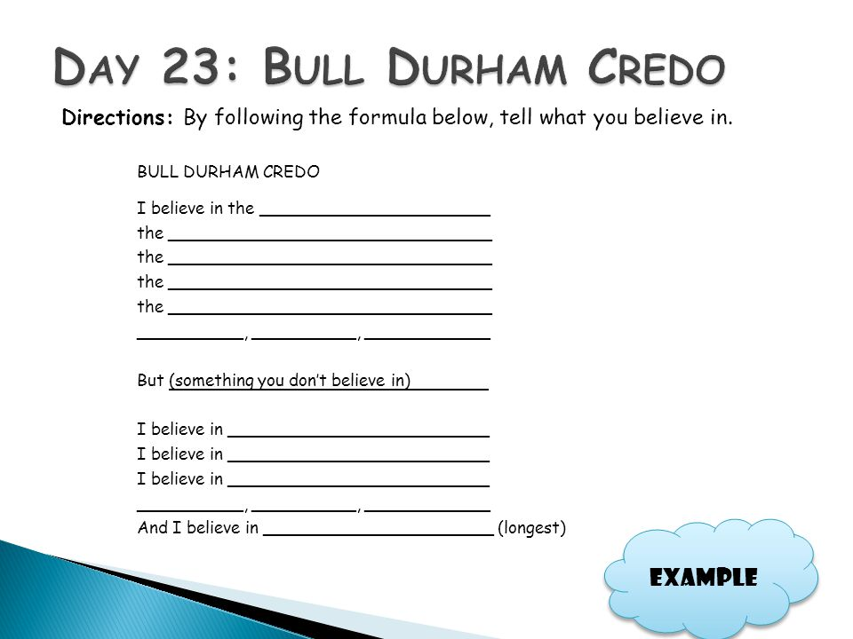 Day 23: Bull Durham Credo Example