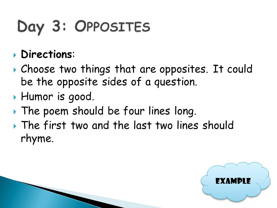 Day 3: Opposites Directions: