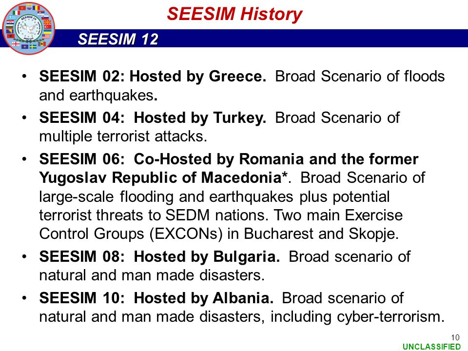 SEESIM History SEESIM 02: Hosted by Greece. Broad Scenario of floods and earthquakes.