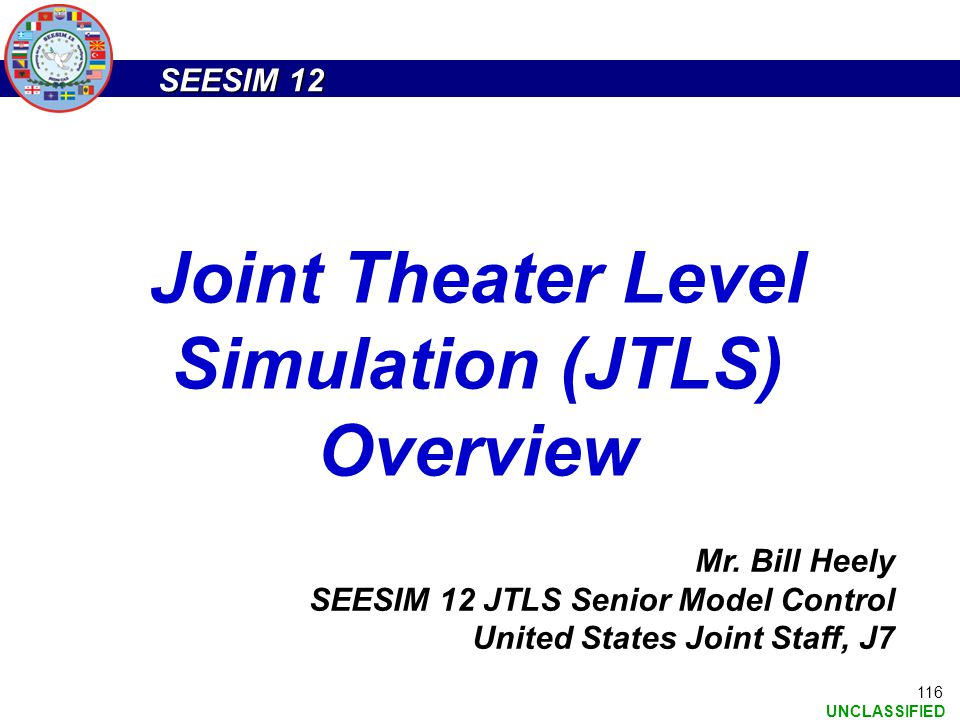 Joint Theater Level Simulation (JTLS) Overview