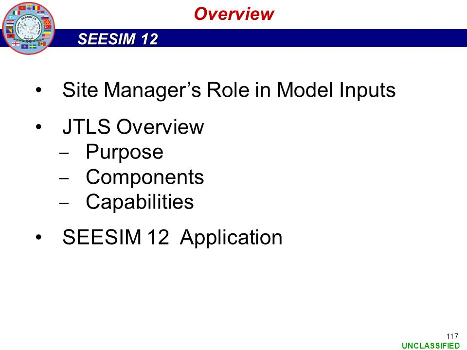 Site Manager's Role in Model Inputs JTLS Overview Purpose Components
