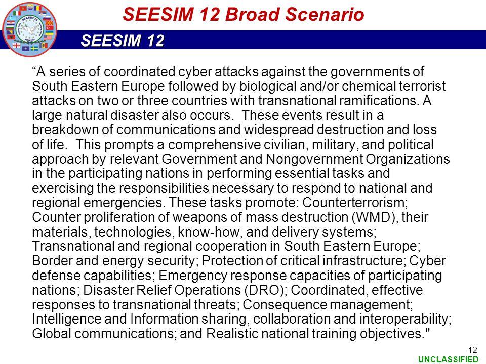 SEESIM 12 Broad Scenario