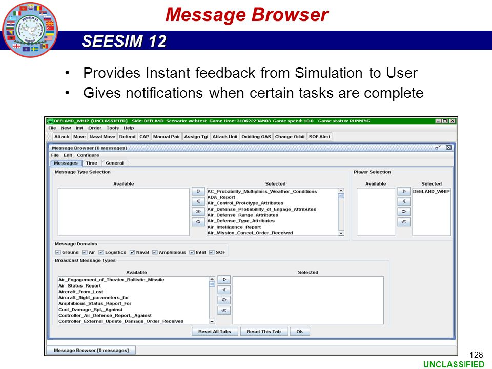 Message Browser Provides Instant feedback from Simulation to User