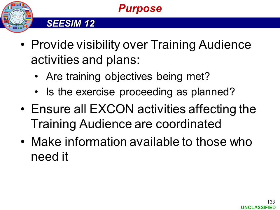 Provide visibility over Training Audience activities and plans:
