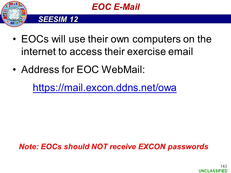 Address for EOC WebMail: https://mail.excon.ddns.net/owa