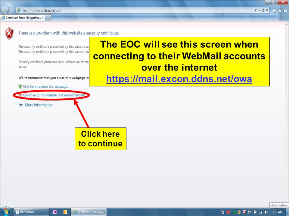 The EOC will see this screen when connecting to their WebMail accounts over the internet https://mail.excon.ddns.net/owa