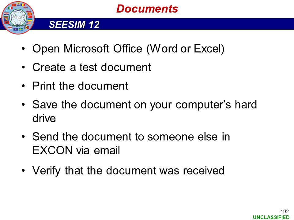Documents Open Microsoft Office (Word or Excel) Create a test document. Print the document. Save the document on your computer's hard drive.