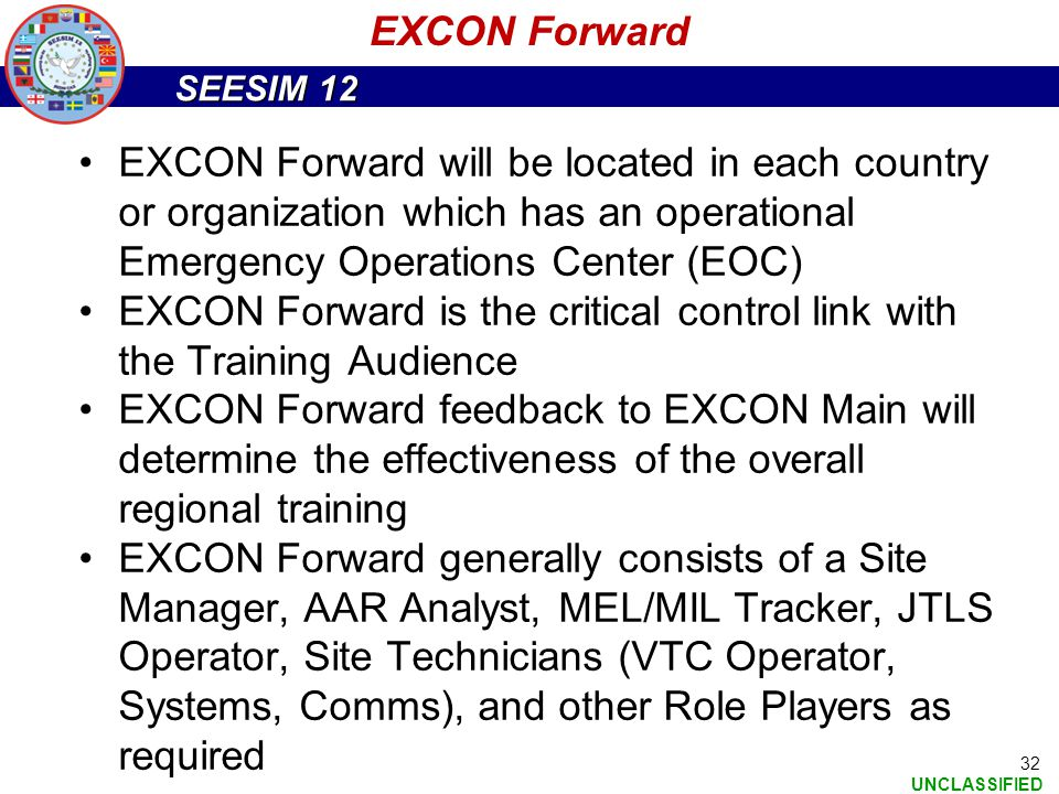EXCON Forward EXCON Forward will be located in each country or organization which has an operational Emergency Operations Center (EOC)