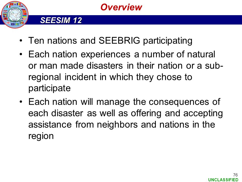 Overview Ten nations and SEEBRIG participating.