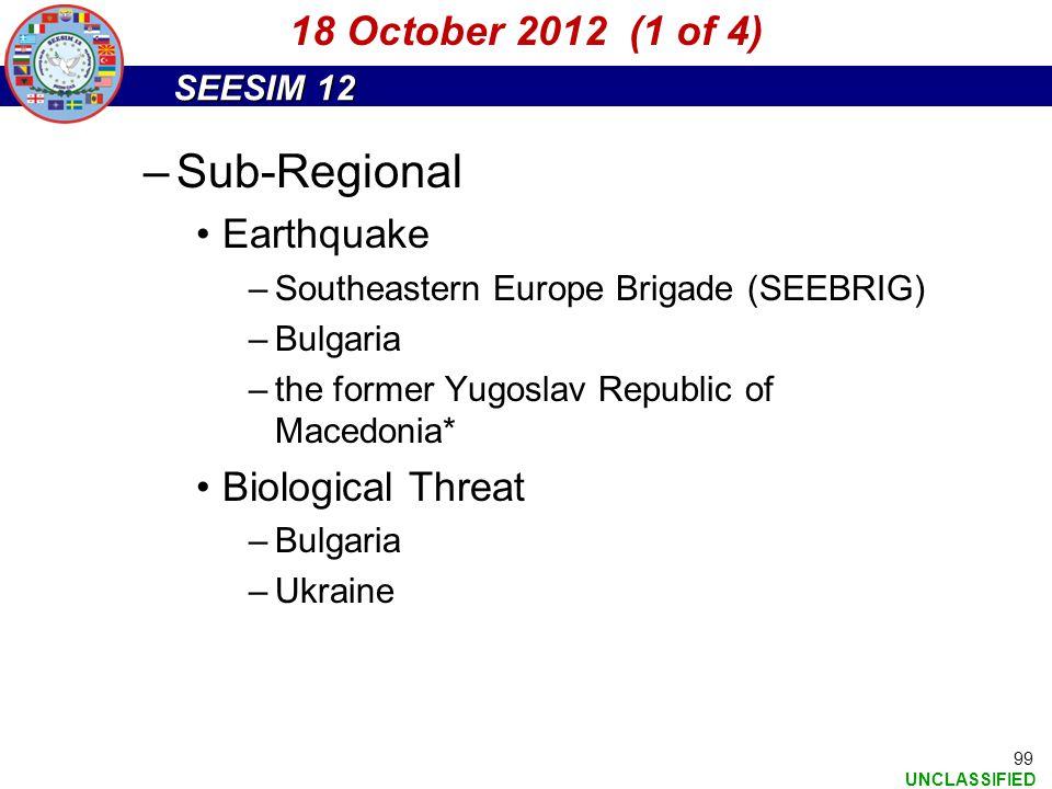 Sub-Regional 18 October 2012 (1 of 4) Earthquake Biological Threat
