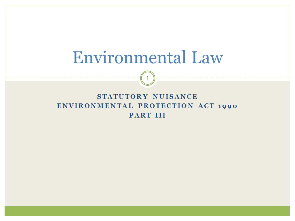 Statutory Nuisance Environmental Protection Act 1990 Part III