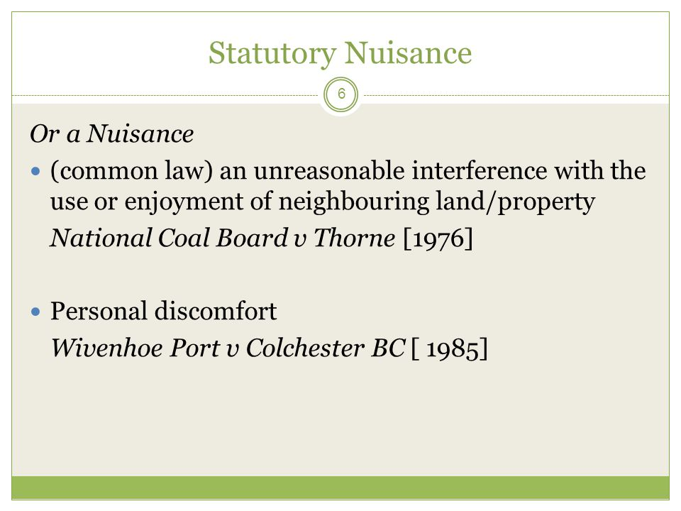 Statutory Nuisance Or a Nuisance