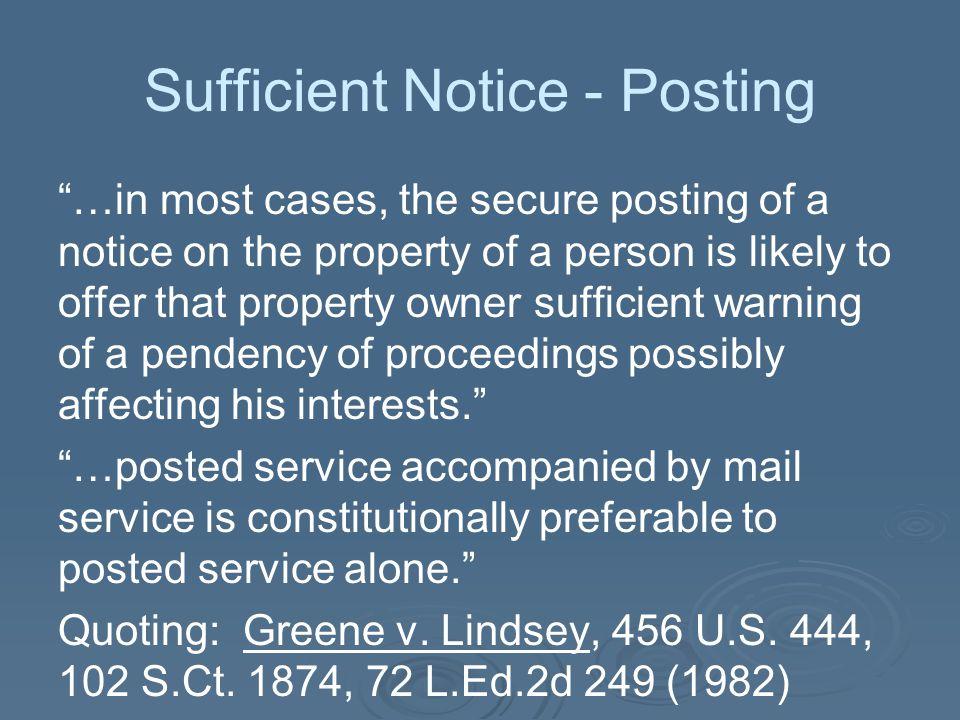 Sufficient Notice - Posting