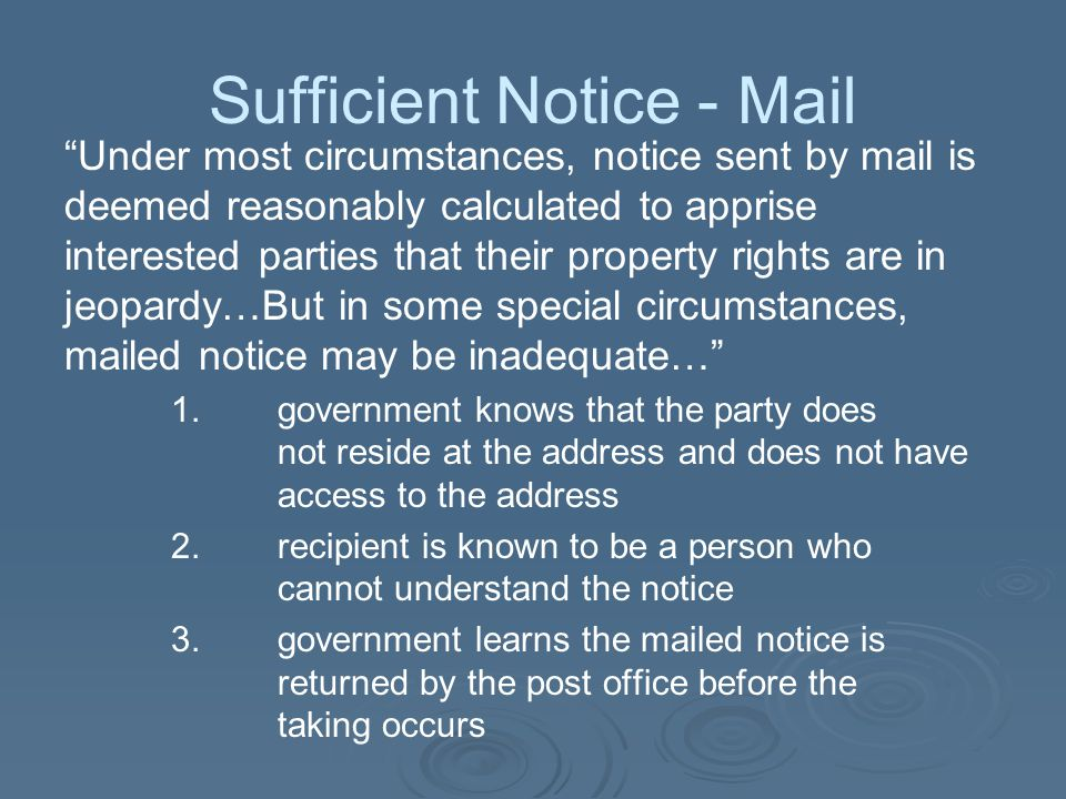 Sufficient Notice - Mail
