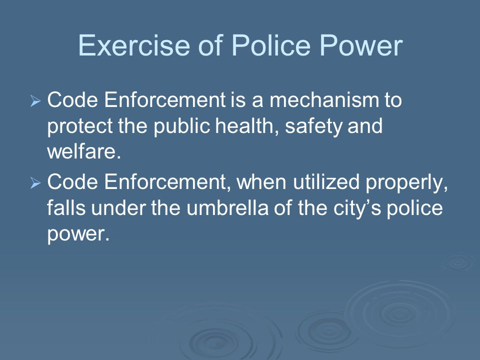 Exercise of Police Power