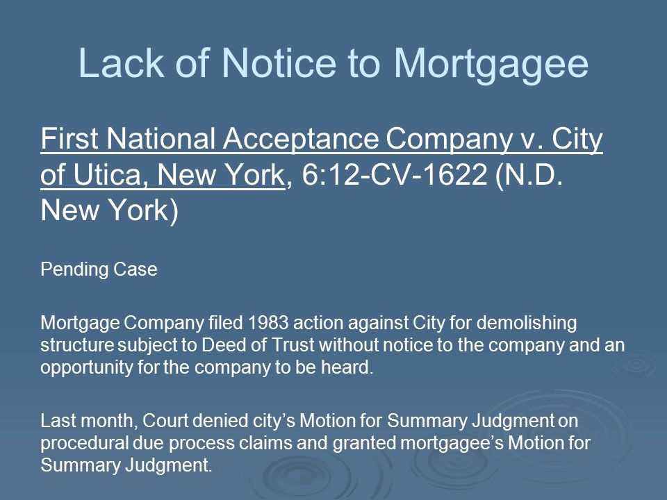 Lack of Notice to Mortgagee