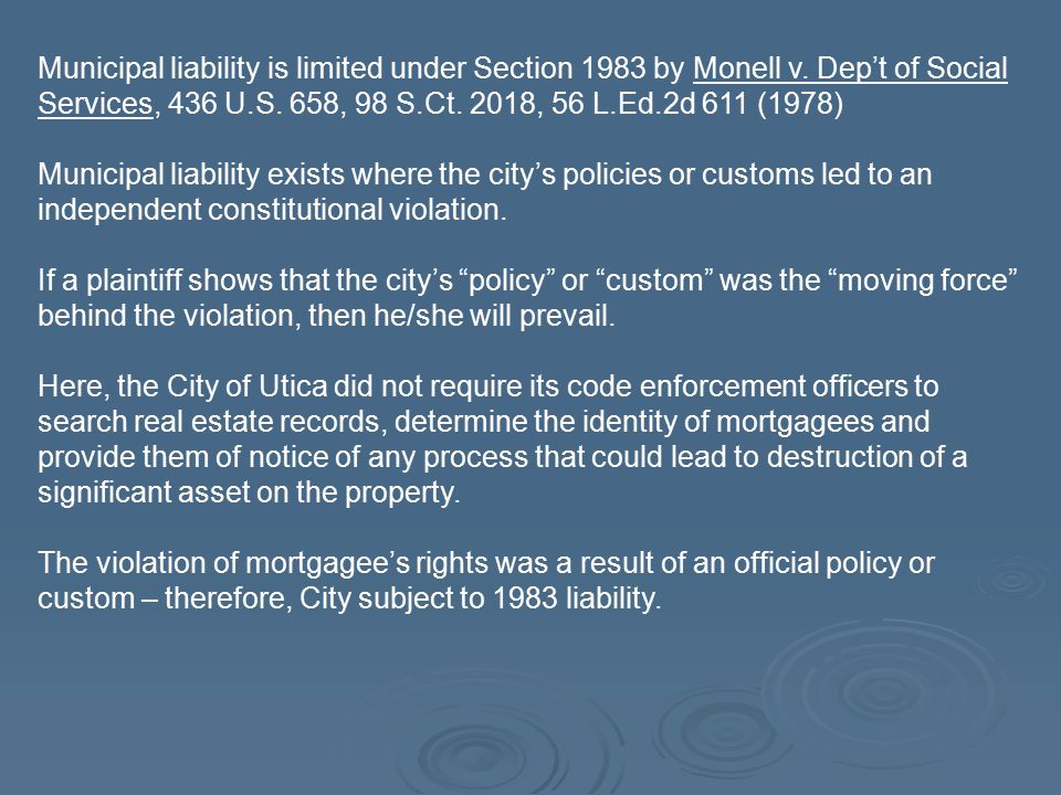 Municipal liability is limited under Section 1983 by Monell v