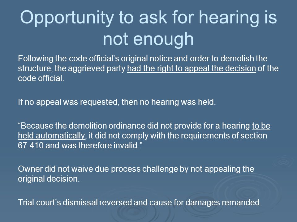 Opportunity to ask for hearing is not enough