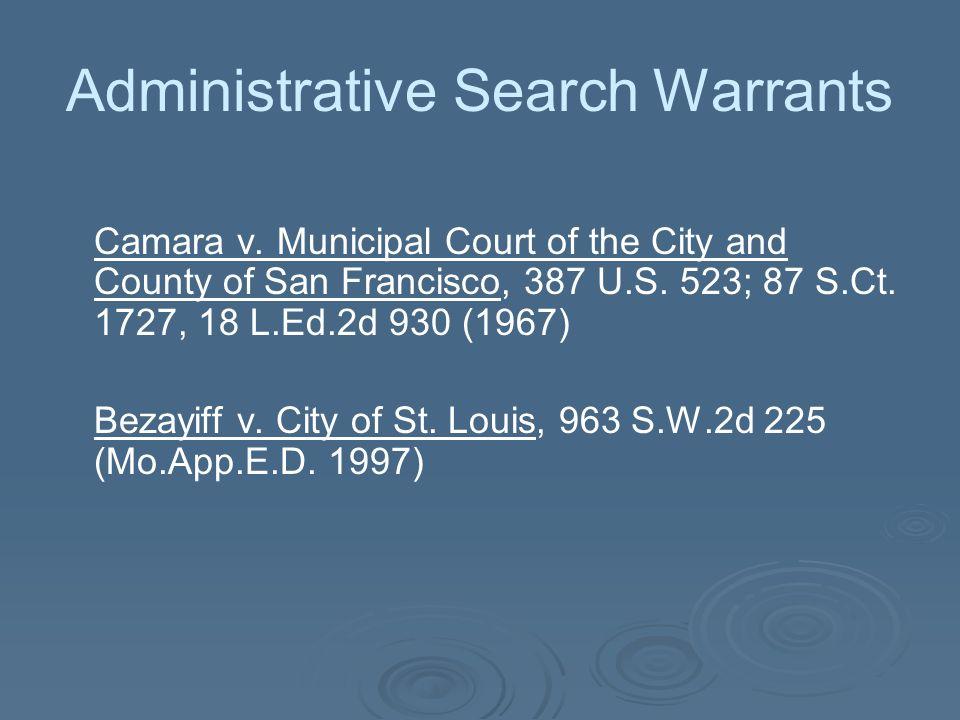 Administrative Search Warrants