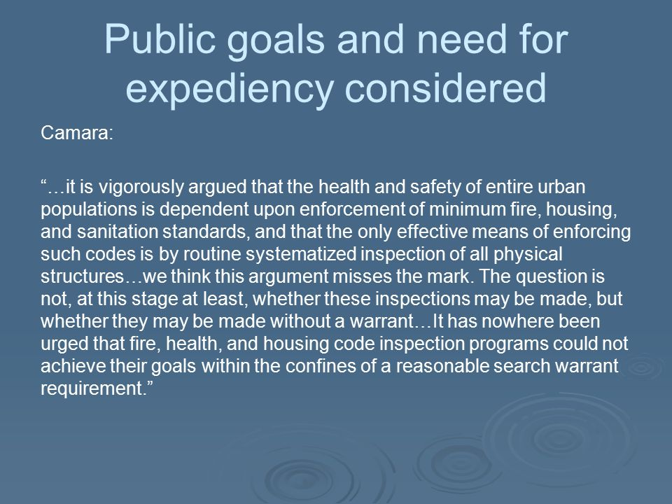 Public goals and need for expediency considered
