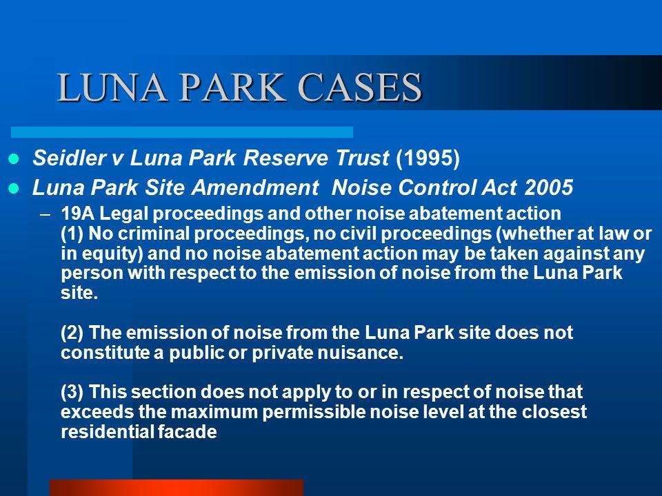 LUNA PARK CASES Seidler v Luna Park Reserve Trust (1995)