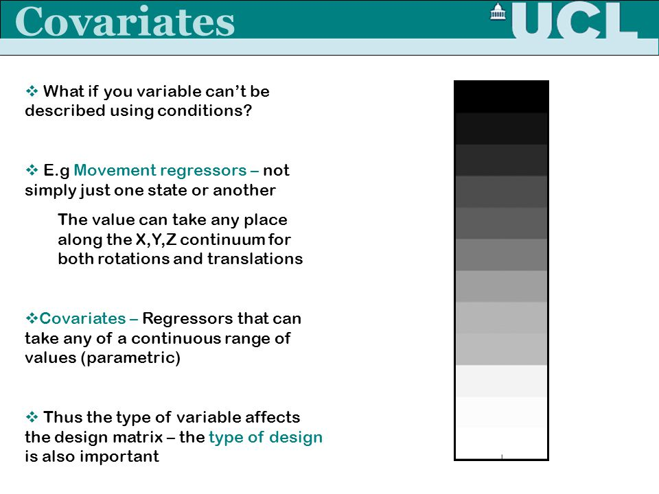 Covariates What if you variable can't be described using conditions