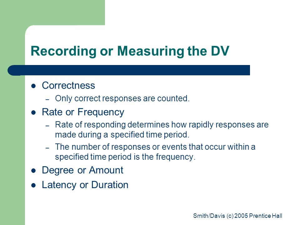 Recording or Measuring the DV