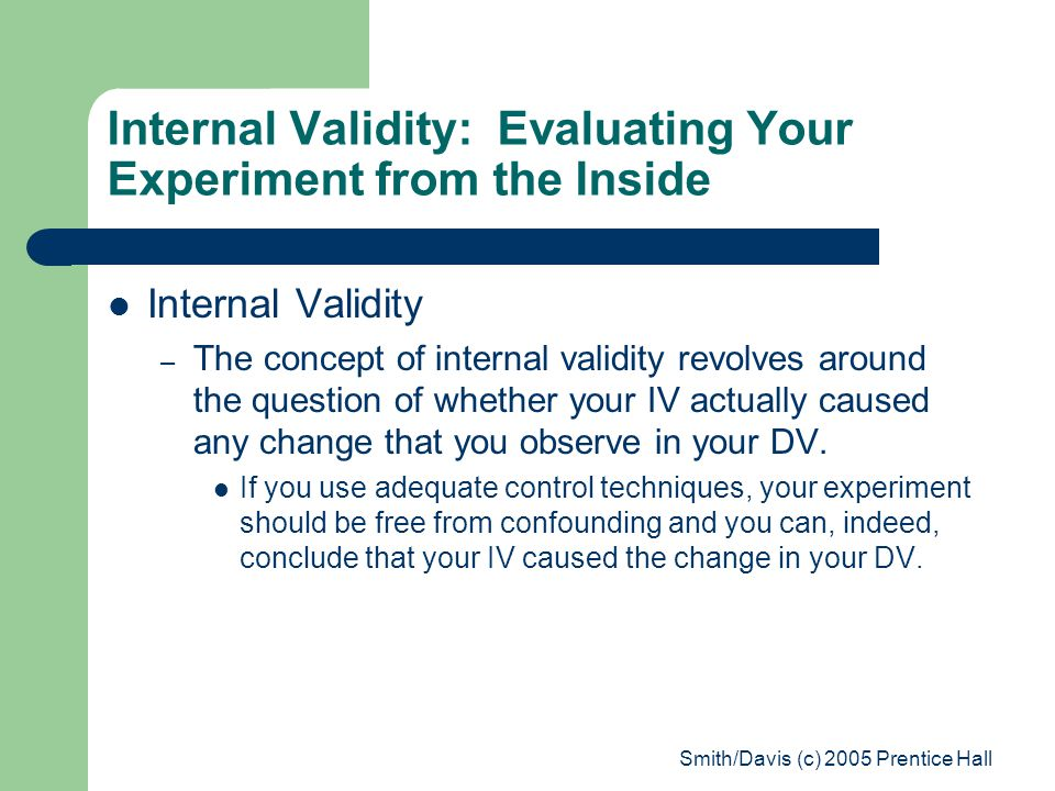 Internal Validity: Evaluating Your Experiment from the Inside